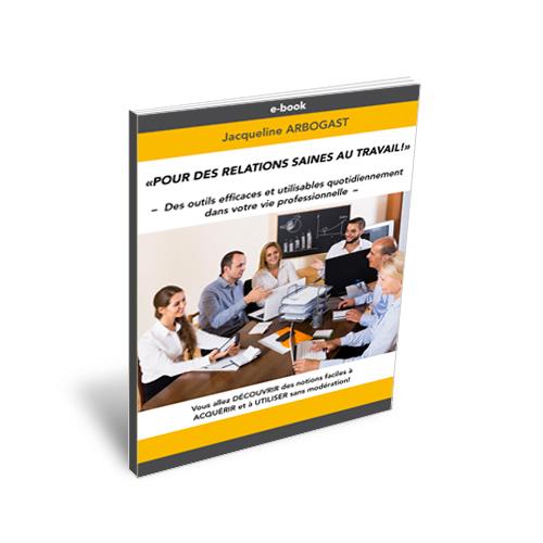 Des outils efficaces et utilisables quotidiennement dans votre vie professionnelle, pour améliorer vos relations.