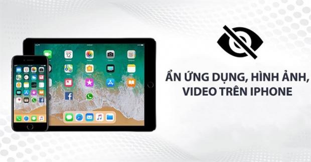 Cách bảo mật cho video, ảnh hay tài liệu trong iPhone/iPad an toàn nhất