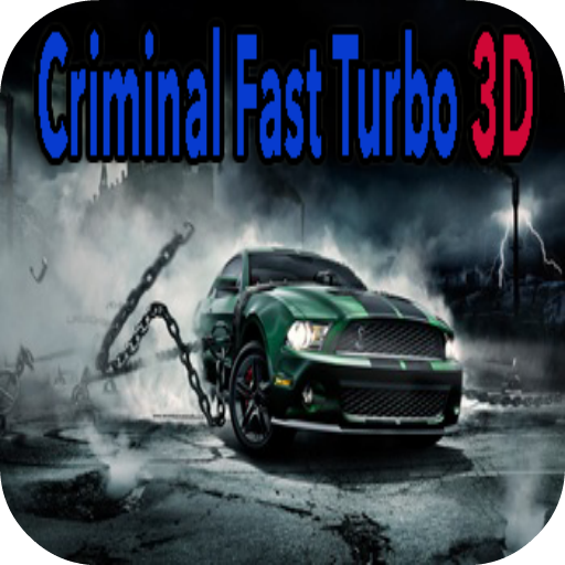 Criminal Fast Turbo 3D