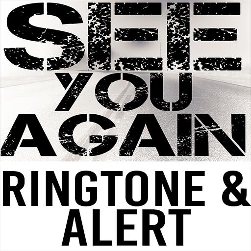 See You Again Ringtone & Alert