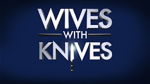 Wives With Knives thumbnail