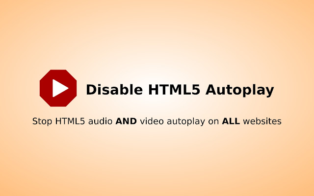 Disable HTML5 Autoplay chrome extension