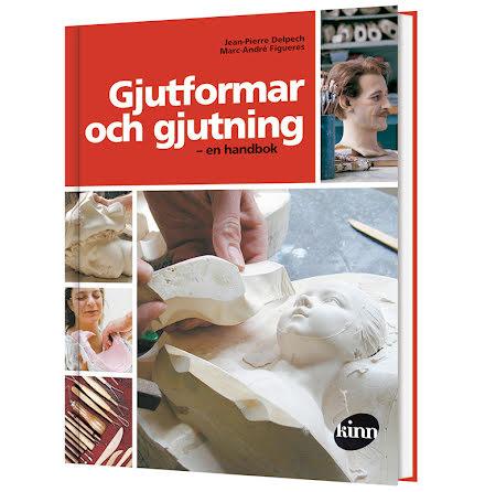 Gjutformar och gjutning - En handbok