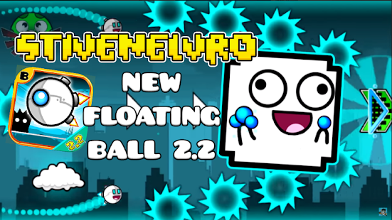 Geometry Dash Floating Ball 2.2 (Fan-Game) - náhled