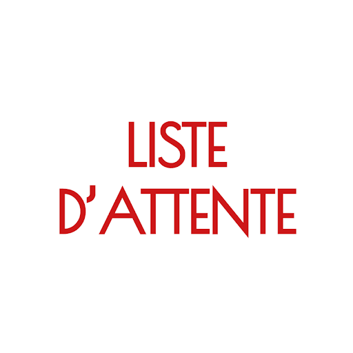 LISTE D'ATTENTE