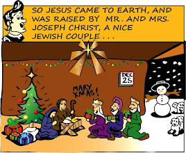 Photo: So Jesus came to earth, and was raised by Mr. and Mrs. Joseph Christ, a nice Jewish couple...