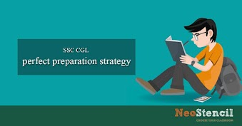 SSC CGL Preparation Strategy to master SSC CGL EXAM?