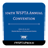 104th Annual WSPTA Convention
