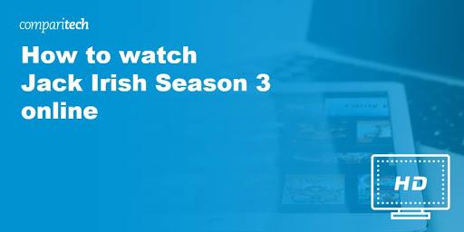 How to watch Jack Irish Season 3 online from anywhere