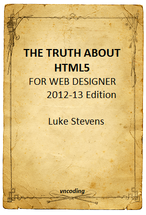 The Truth about HTML5