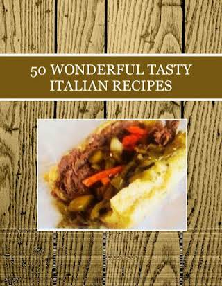 50  WONDERFUL TASTY  ITALIAN RECIPES
