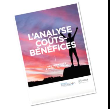 L'analyse coûts-bénéfices des initiatives à impact sociétal IMPROVE REXEL Mesure d'impact Publication Guide