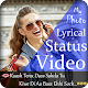 Download My Photo Lyrical Status Video Maker : MyPic Status For PC Windows and Mac