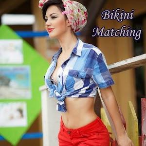 Bikini Matching for PC and MAC