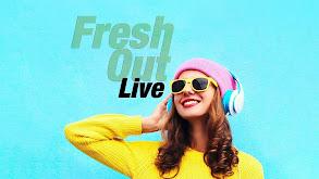 Fresh Out Live thumbnail