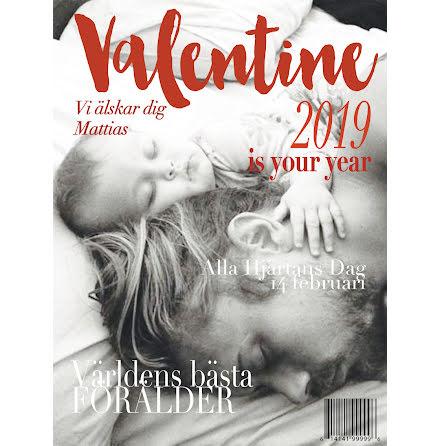 EGET TIDNINGSOMSLAG - VALENTINE
