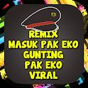 Remix Masuk Pak Eko : Gunting Pak Eko Viral icon