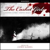 The Casket Girls: A Modern Gothic Vampire Ballet (Remastered)