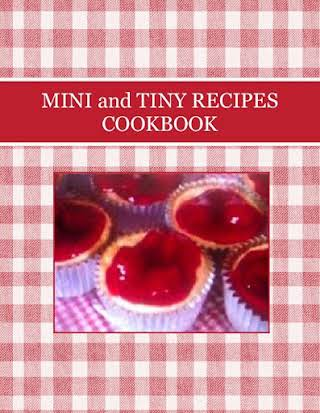 MINI and TINY RECIPES COOKBOOK