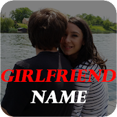 Girlfriend Name on Screen