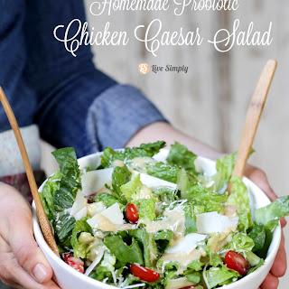 Homemade Probiotic Chicken Caesar Salad