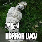 DP BBM Horor Lucu
