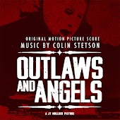 Outlaws and Angels (Original Motion Picture Score)