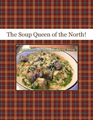 The Soup Queen      of the North!