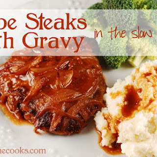 Cube Steaks and Gravy in the Slow Cooker.