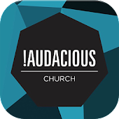 Audacious Church