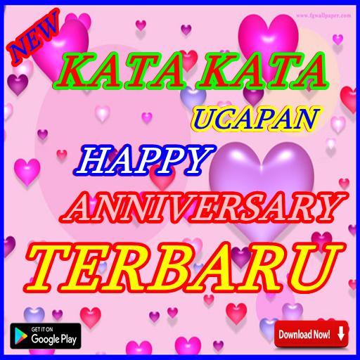 Kata Kata Ucapan Happy Anniversary Terbaru 101 Apk