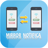 Mirror Notifica