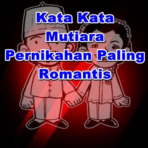 Kata Kata Mutiara Pernikahan Paling Romantis 10 Apk