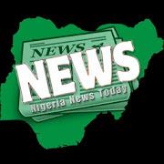 Nigeria News Today
