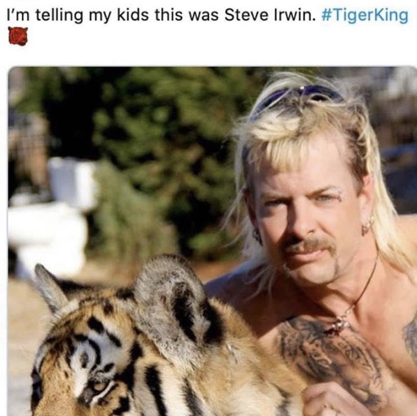 Tiger King Steve Irwin Meme