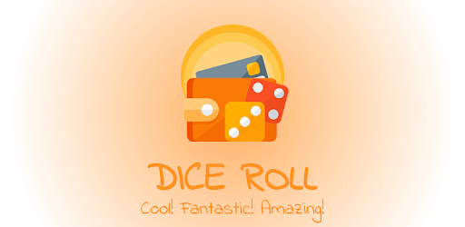 Play Dice Roll Game & Get Paid Within Three Business Days.