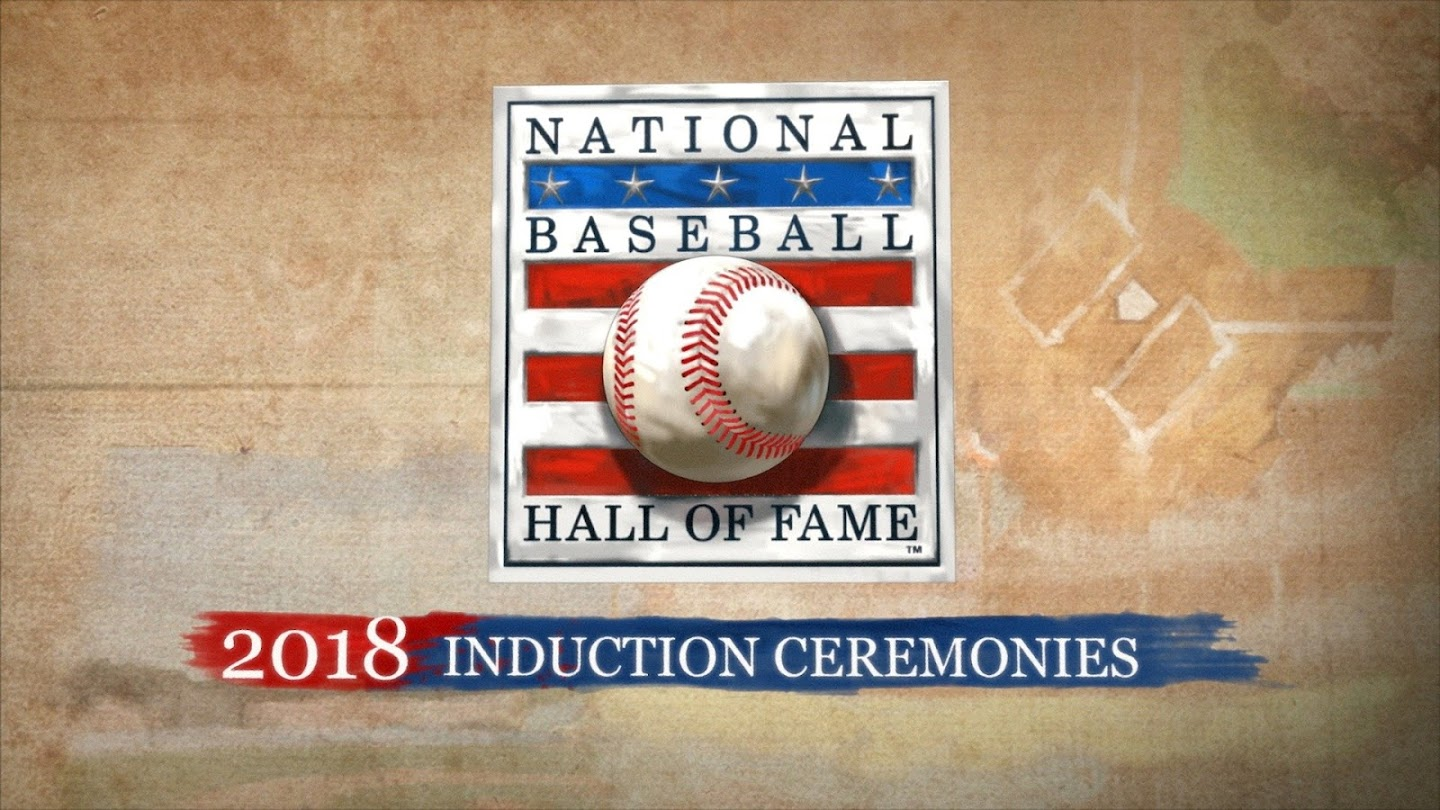 Watch 2018 National Baseball Hall of Fame Induction Ceremonies live