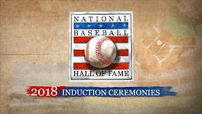 2018 National Baseball Hall of Fame Induction Ceremonies thumbnail