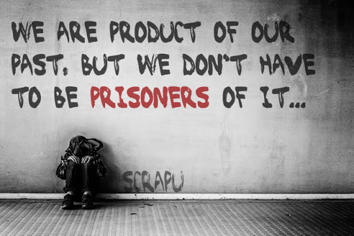 We are product of our past, but we do not have to be prisoners of it. image