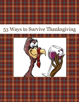 53 Ways to Survive Thanksgiving