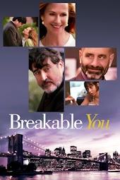 Breakable You