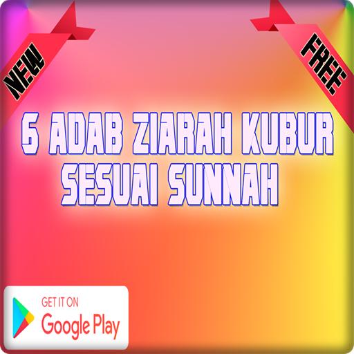 Adab Ziarah Kubur Sesuai Sunnah Apk Latest Version 2 0 2 Download Now