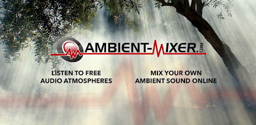 Ambient Mixer Music - Apps on Google Play