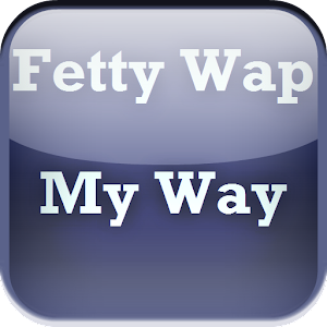 Fetty Wap My Way Lyrics Free download