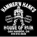 Hammer'n Hanks House Of Pain