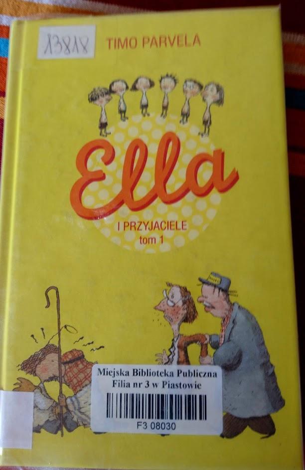 Timo Parvela, Ella i przyjaciele