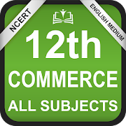 NCERT 12th Commerce All Subjects