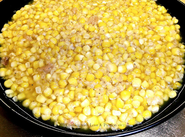 My Grandma Logan's & James's Fried Corn Recipe