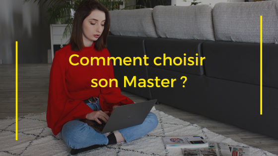 Comment choisir son master ?