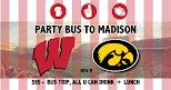 Party Bus to Madison 11/9 WI vs Iowa